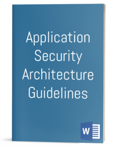 Application Security Architecture Guidelines