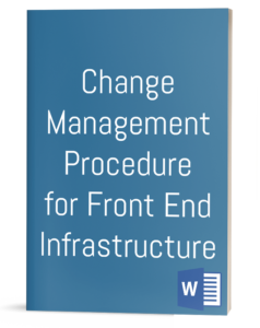 Change Management Procedure for Front End Infrastructure