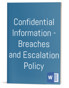 Confidential Information – Breaches and Escalation Policy
