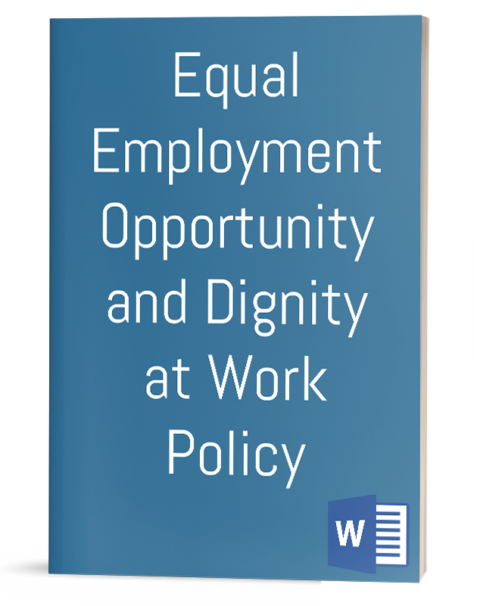 Equal Employment Opportunity and Dignity at Work Policy
