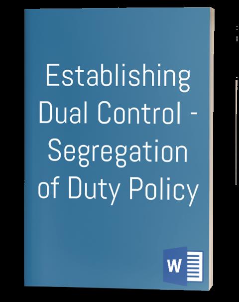 Dual Control - Segregation of Duty Policy