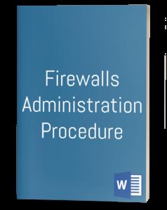 Firewalls Administration Procedure Template