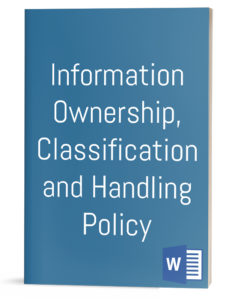 Information Ownership, Classification and Handling Policy