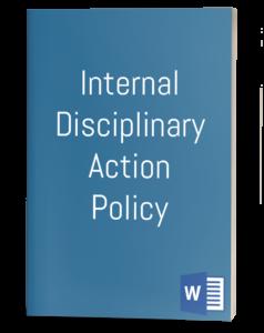 Internal Disciplinary Action Policy