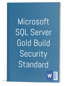 Microsoft SQL Server Gold Build Security Standard