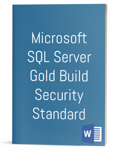Microsoft SQL Server Gold Build Security Standard
