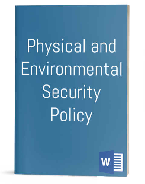Physical and Environmental Security Policy