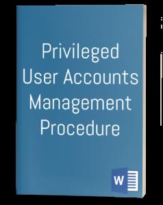 Privileged User Accounts Management Procedure