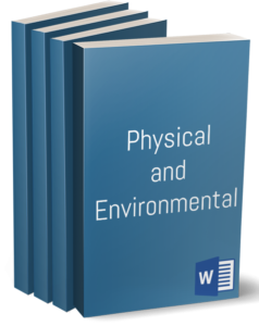 Physical and Environmental procedures